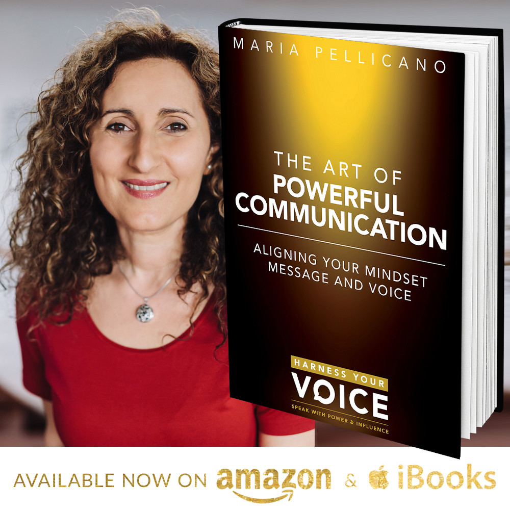 The art of powerful communication - Maria Pellicano